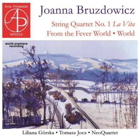 Bruzdowicz: String Quartet No. 1 'La Vita'
