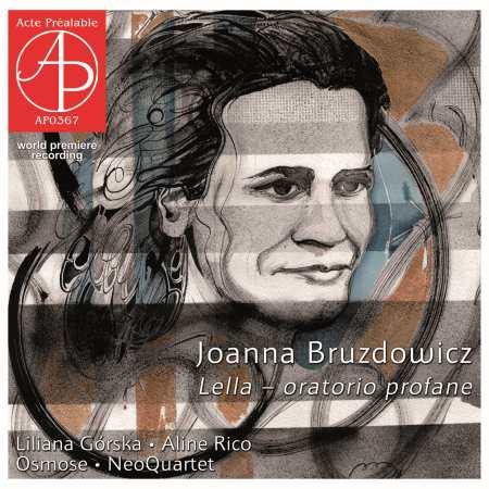 Joanna Bruzdowicz, Lella – oratorio profane
